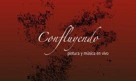 Confluyendo - cartel